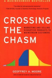 Geoffrey Moore, Crossing The Chasm